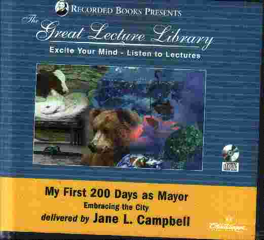 THE GREAT LECTURE LIBRARY My first 200 days by Jane Campbell