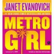 METRO GIRL by Janet Evanovich