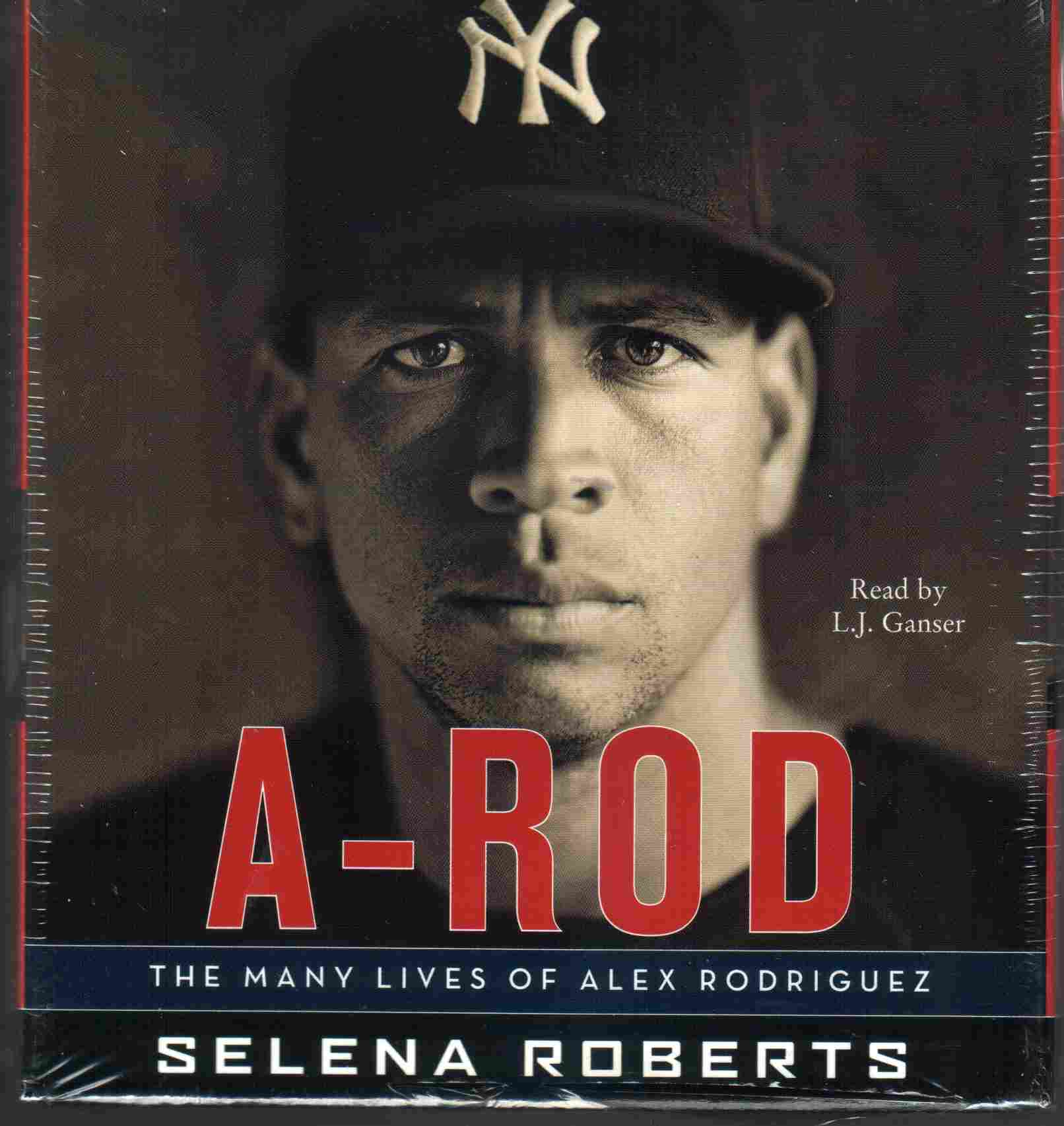 A-ROD by Selena Roberts