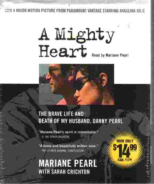 A MIGHTY HEART by mariane Pearl with Sarah Crichton