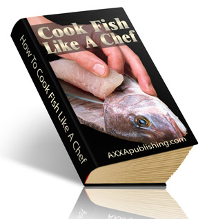 COOK FISH LIKE A CHEF Ebook