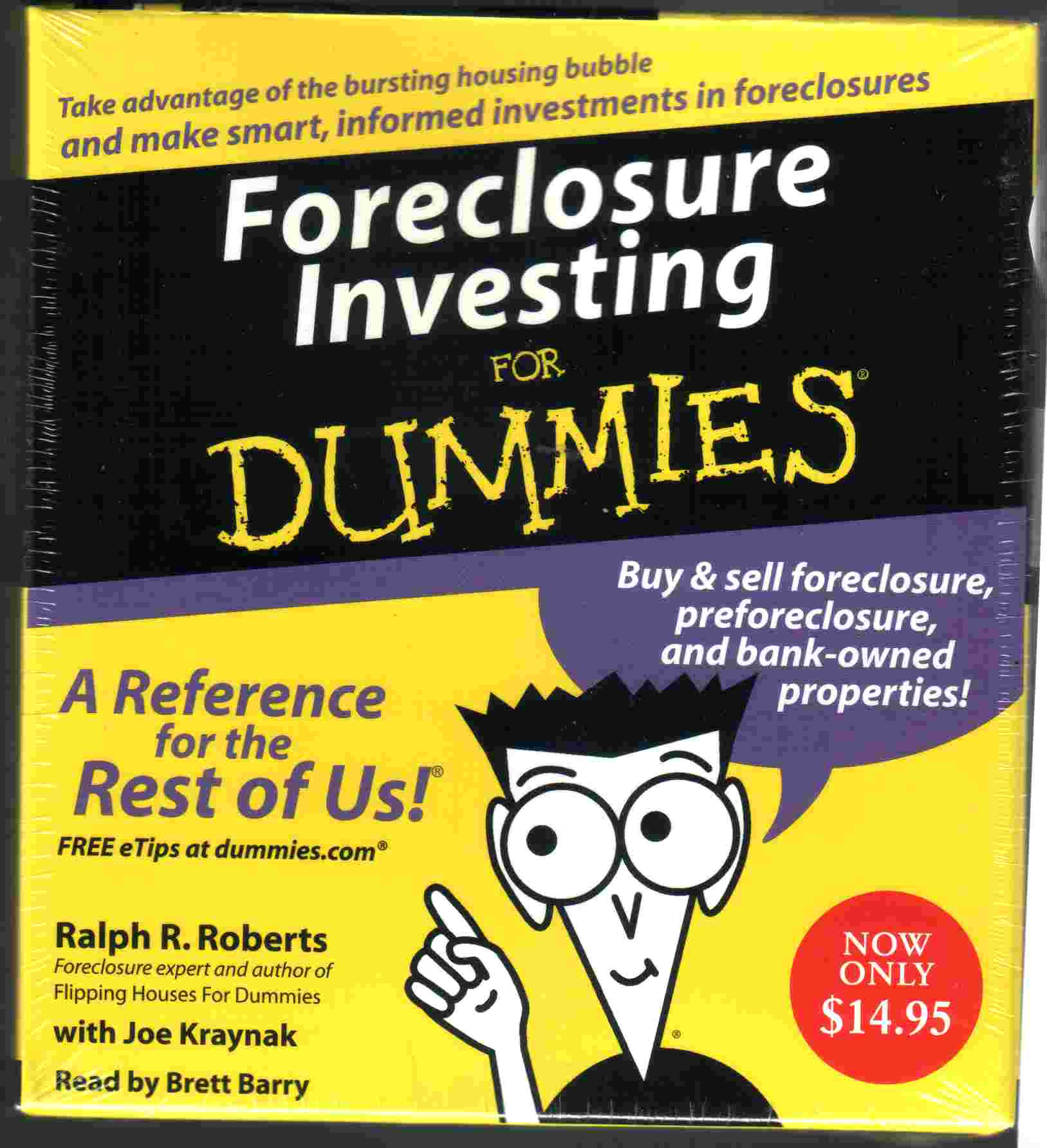 FORECLOSURE INVESTING FOR DUMMIES by Ralph R. Roberts