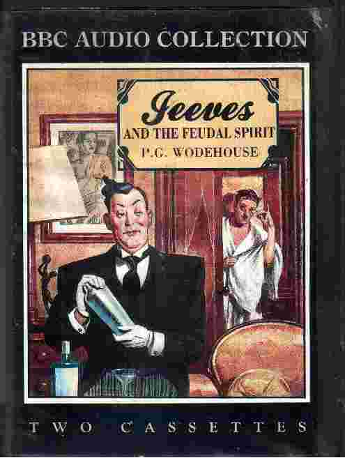 JEEVES AND THE FEUDAL SPIRIT by P D Wodehouse