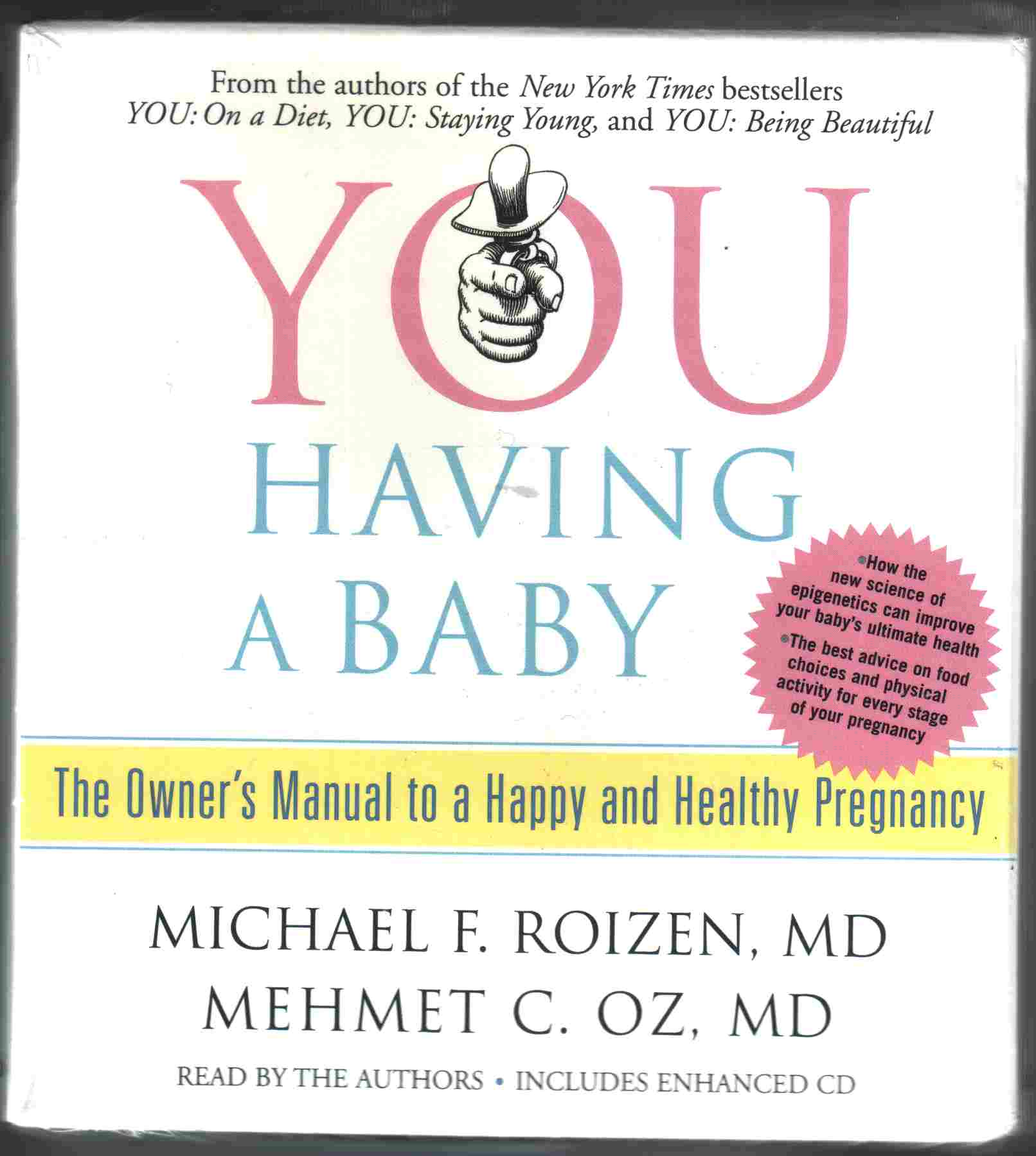 YOU HAVING A BABY by Michael F Roizen, MD and Mehmet C Oz MD