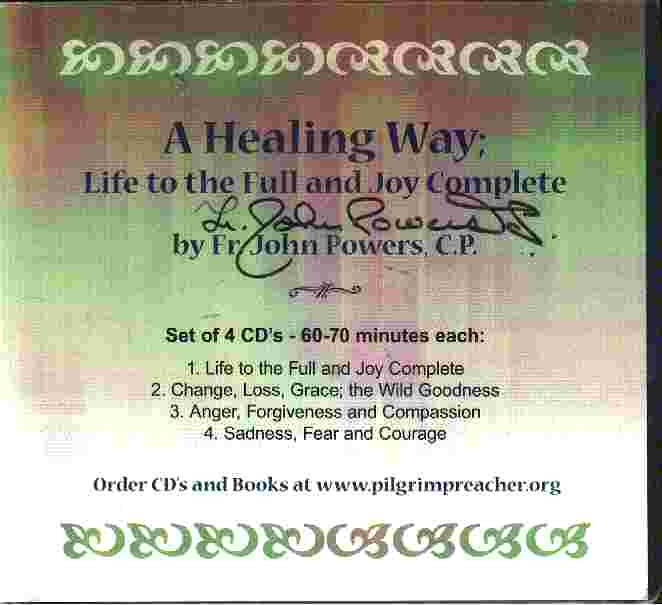 A HEALING WAY - Life to the Full and Joy Complete - J Powers