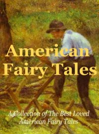 AMERICAN FAIRY TALES Ebook