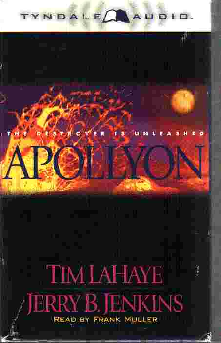 APOLLYON - DESTROYER UNLEASHED by Tim LaHaye and Jerry B Jenkins