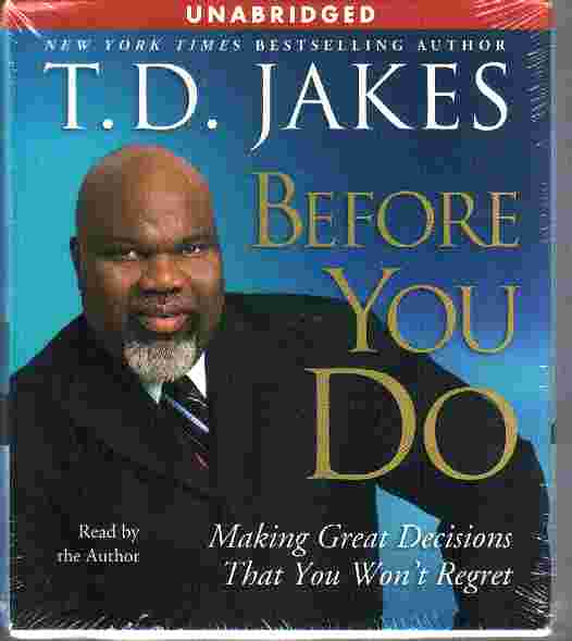 BEFORE YOU DO by T D Jakes
