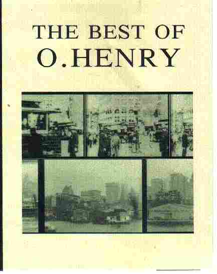 THE BEST OF O. HENRY by O. Henry