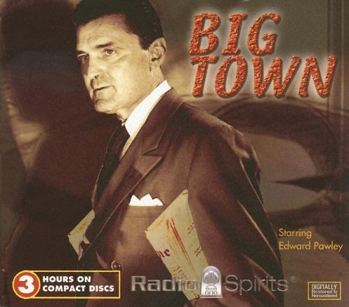 BIG TOWN radio show with Edward Pawley