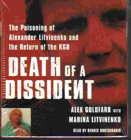 DEATH OF A DISSIDENT by Alex Goldfarb and Marina Litvineko
