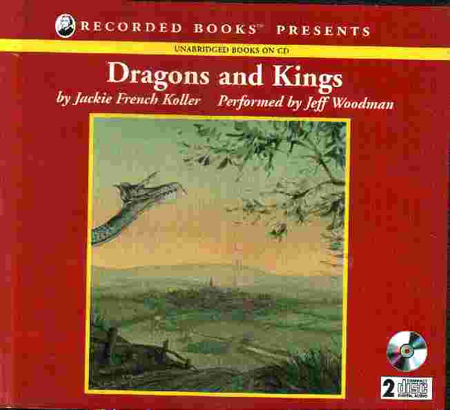 DRAGONS AND KINGS by Jackie French Keller