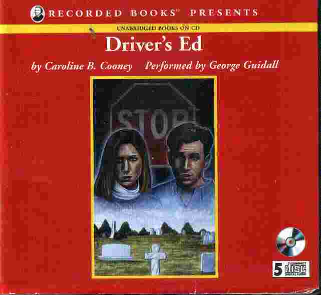 DRIVER'S ED by Caroline B Cooney