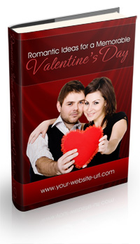 ROMANTIC IDEAS FOR A MEMORABLE VALENTINES'S DAY Ebook