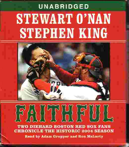 FAITHFUL by Stewart O'Nan and Stephan King