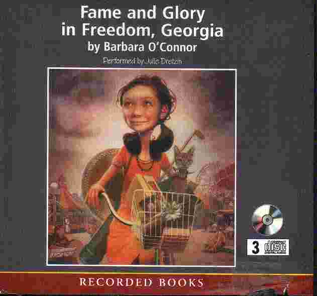 FAME AND GLORY IN FREEDOM, GEORGIA by Barbara O'Connor