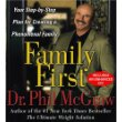 FAMILY FIRST by Dr Phil McGraw