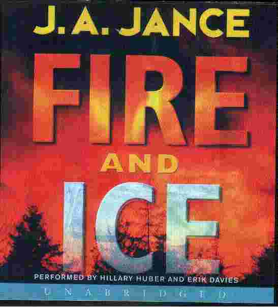 FIRE AND ICE by J A Jance
