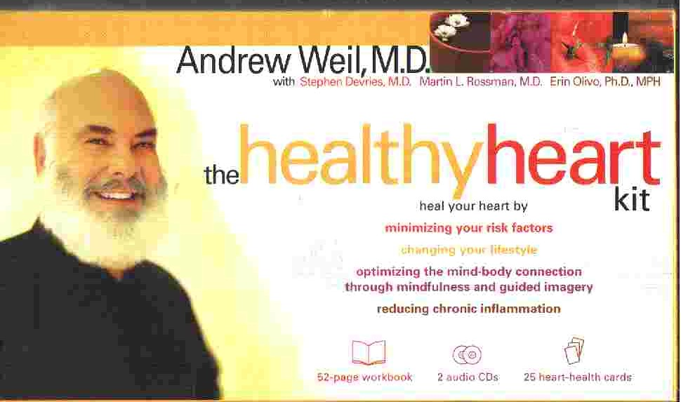 THE HEALTHY HEART KIT by Andrew Weil, MD
