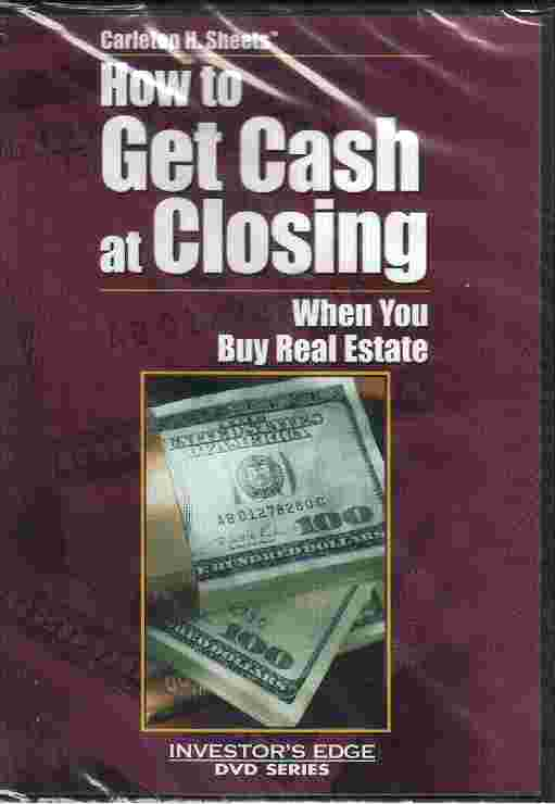HOW TO GET CASH AT CLOSING by Carleton H Sheets
