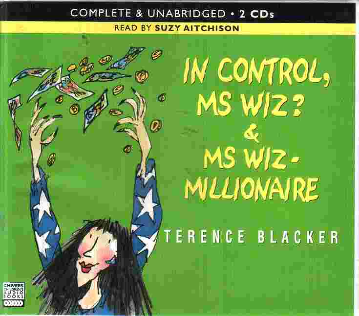 IN CONTROL, MS WIZ? & MS WIZ - MILLIONAIRE by Terence Blacker