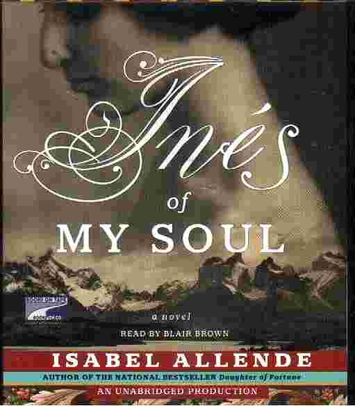 INEZ OF MY SOUL by Isabel Allende