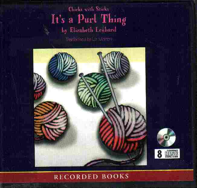 IT'S A PURL THING by Elizabeth Lenhard
