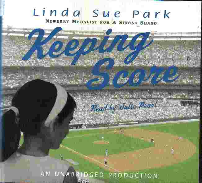 KEEPING SCORE by Linda Sue Park