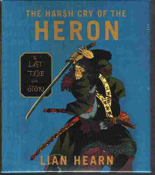 THE HARSH CRY OF HERON by Lian Hearn