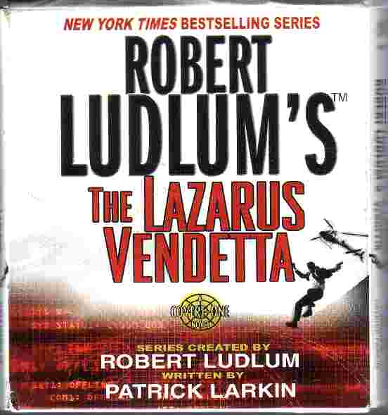 THE LAZARUS VENDETTA by Patrick Larkin created by Robert Ludlum