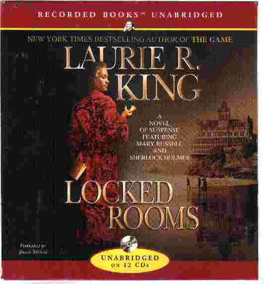 LOCKED ROOMS by Laurie R King