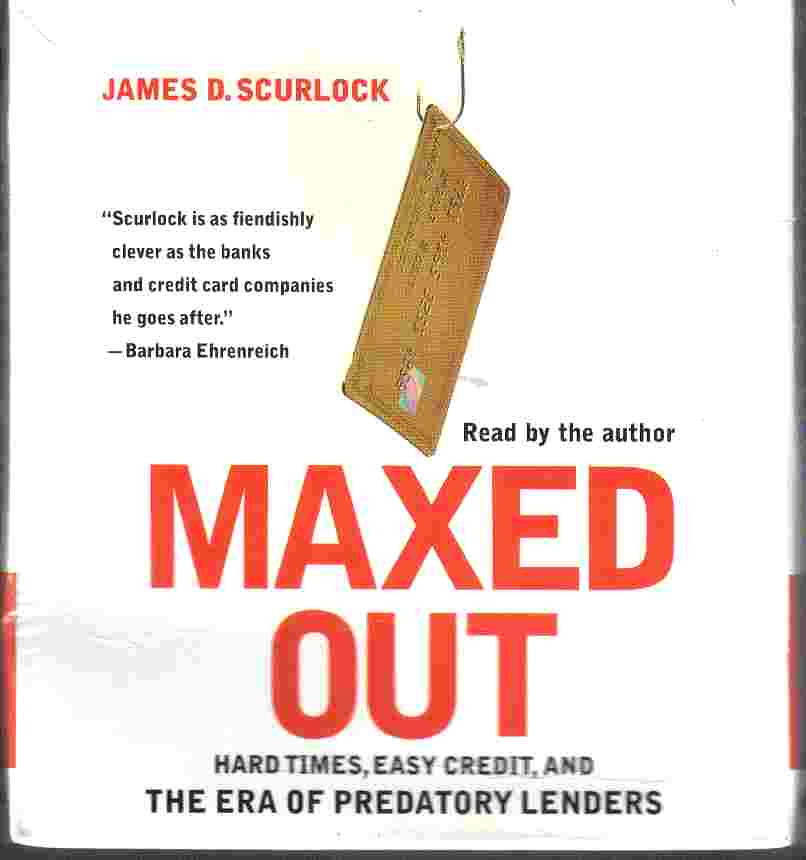 MAXED OUT by James D Scurlock