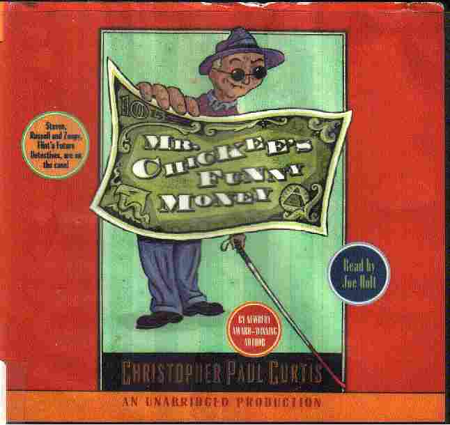 MR. CHICKEES FUNNY MONEY by Christopher Paul Curtis