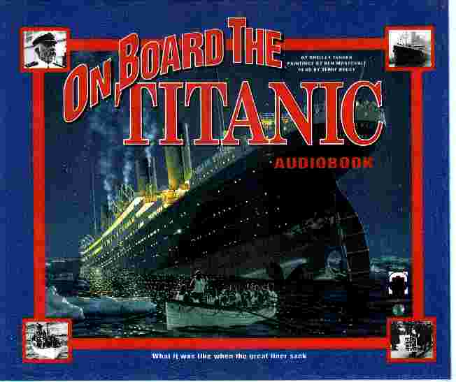 ON BOARD THE TITANIC by Shelly Tanaka