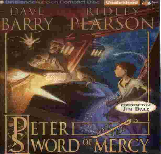 PETER AND THE SWORD OF MERCY by Dave Barry & Ridley Pearson