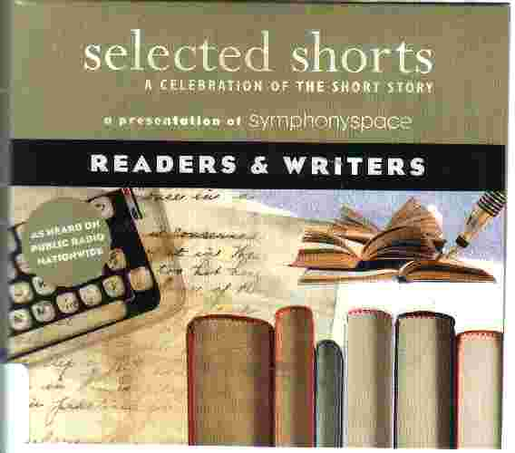 SELECTED SHORTS - Readers and Writers