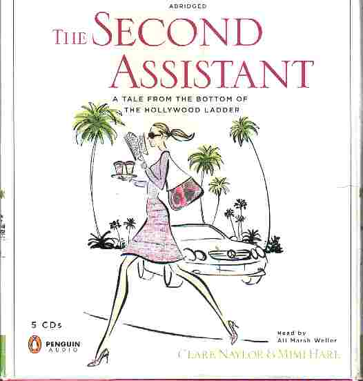 THE SECOND ASSISTANT by Clare Naylor and Mimi Hare