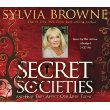 SECRET SOCIETIES by Sylvia Browne - Click Image to Close