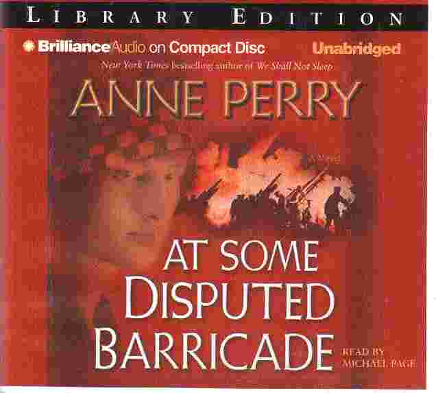 AT SOME DISPUTED BARRACADE by Anne Perry