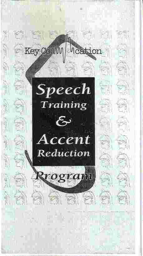 SPEECH TRAINING AND ACCENT REDUCTION