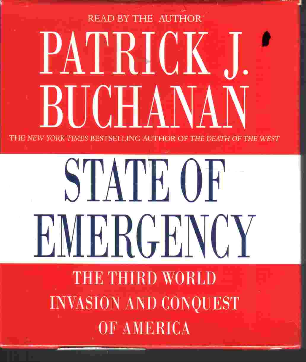 STATE OF EMERGENCY by Patrick Buchanan