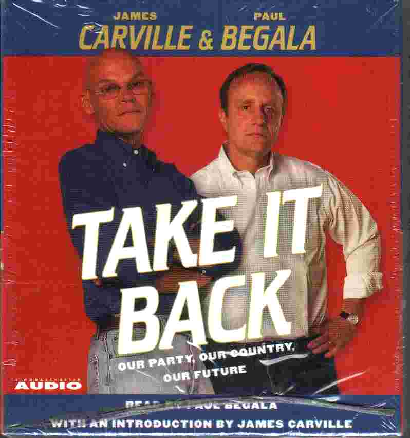 TAKE IT BACK by James Carville and Paul Begala