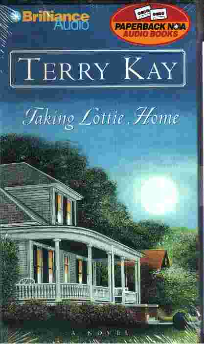 TAKING LOTTIE HOME by Terry Kay