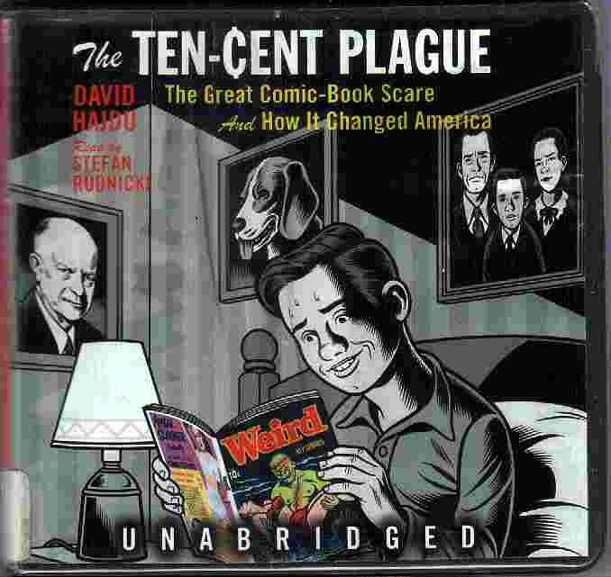 THE TEN-CENT PLAGUE by David Hajdu