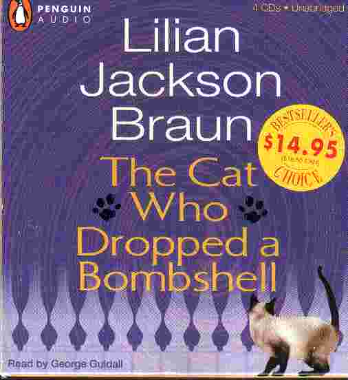 THE CAT WHO DROPPED A BOMB by Liiian Jackon Braun