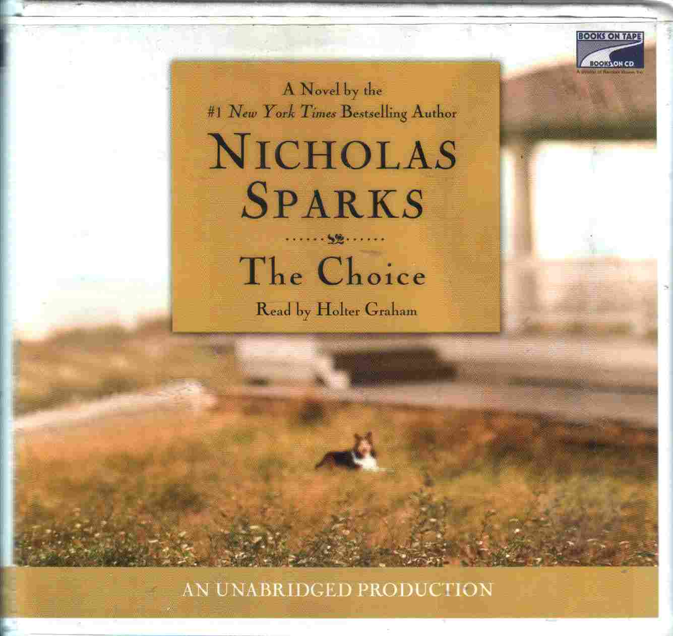 the choice nicholas sparks Thanks for the memories the choice little white lies (of love & life) by cecelia ahern, nicholas sparks, bernadette strachan' and a great selection of similar used, new and collectible books available now at abebookscom.