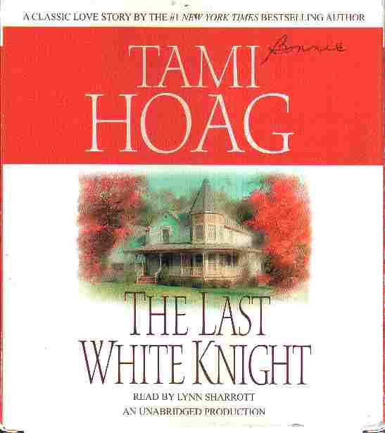 THE LAST WHITE KNIGHT by Tami Hoag