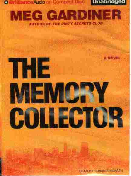 THE MEMORY COLLECTOR by Meg Gardner