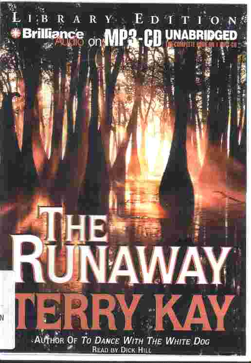THE RUNAWAY by Terry Kay