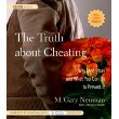 THE TRUTH ABOUT CHEATING by M Gary Neuman